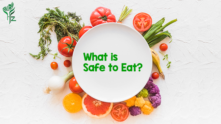 What is Safe to Eat?