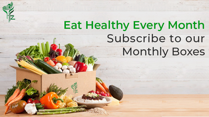 Eat Healthy Every Month – Subscribe our Monthly Boxes