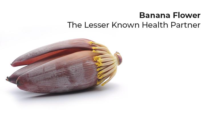 Banana Flower - the Lesser Known Health Partner