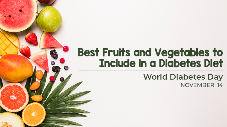 Best Fruits and Vegetables to Include in a Diabetes Diet